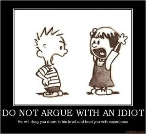 arguing-with-an-idiot